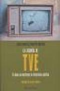 La Agonia De Tve O Como Se Destruye La Television Publica (el Vie Jo Topo) por Jose Manuel Martin Medem