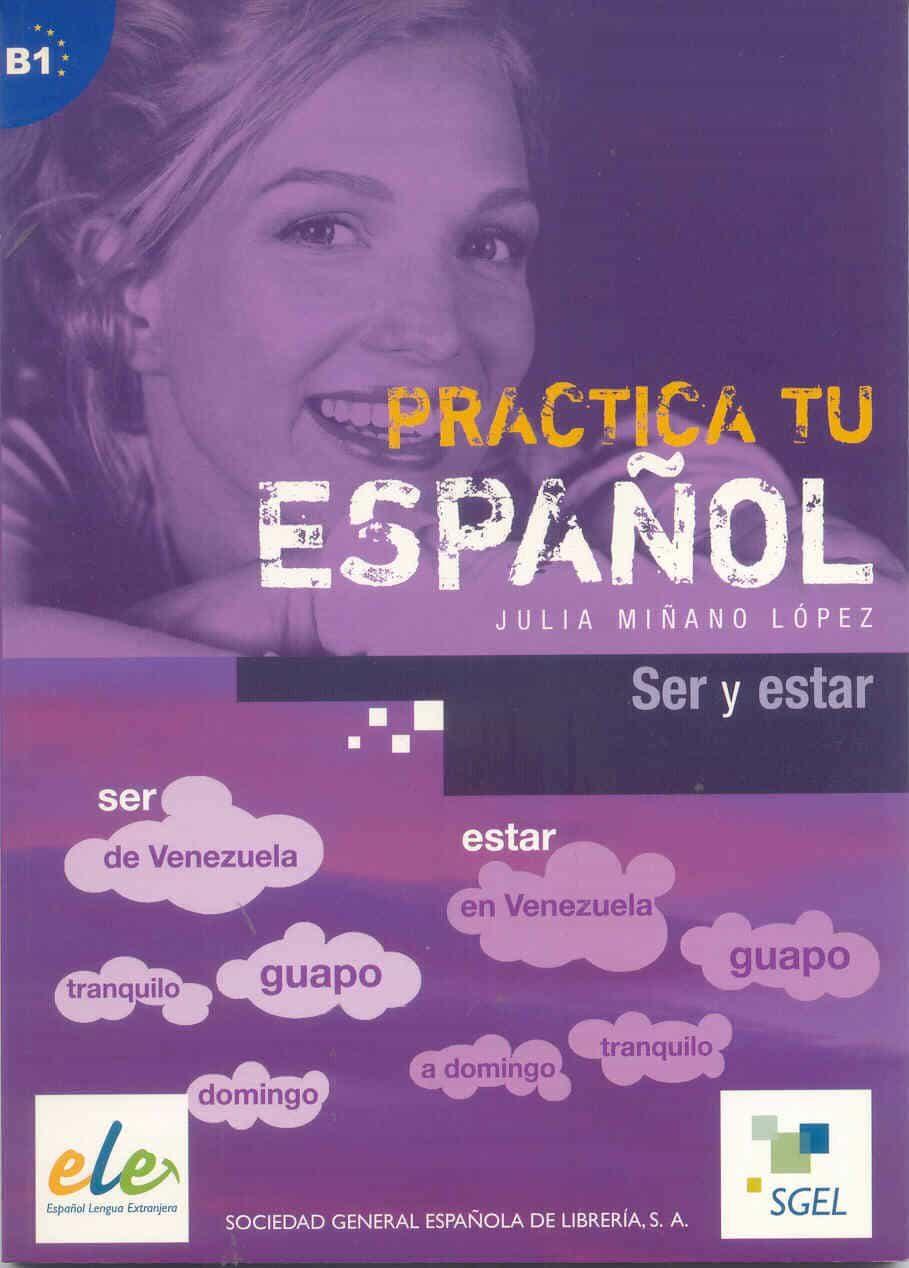Practica Tu Español Ser Y Estar por Julia Miñano epub