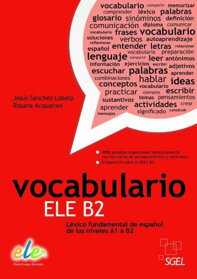 vocabulario ele b2.(lexico fundamental español nivel a1/b2)-9788497784924