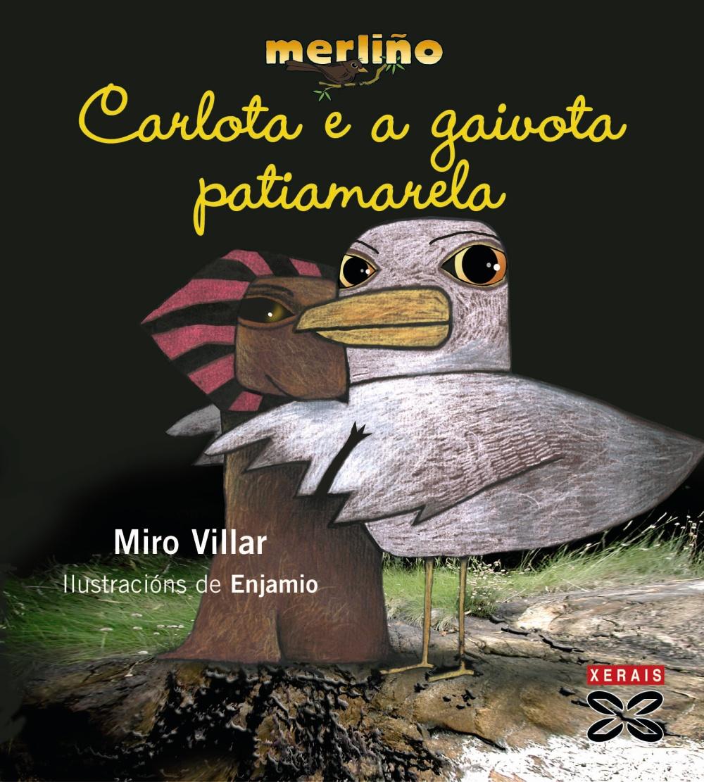 Carlota E A Gaivota Patiamarela por Miro Villar