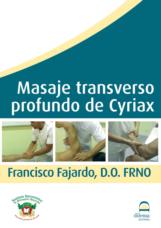 Masaje Transverso Profundo De Cyriax (dvd) por Francisco Fajardo Ruiz Gratis