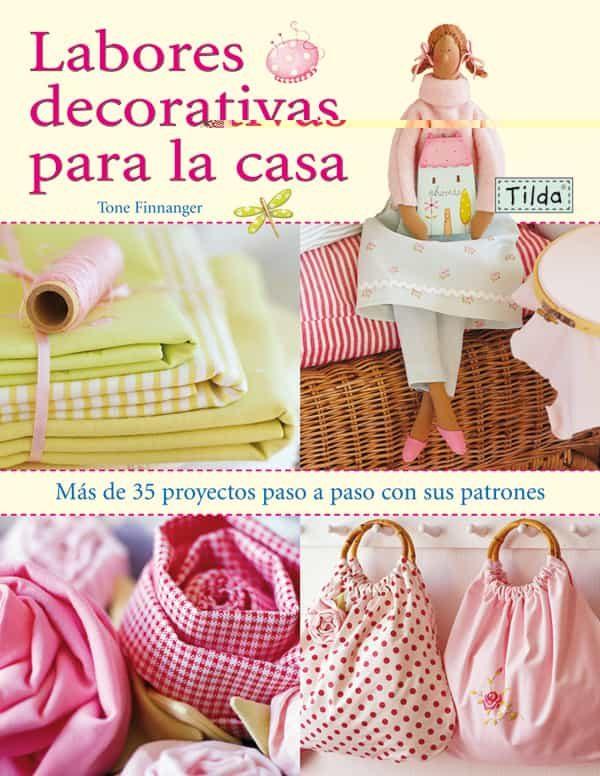 labores decorativas para la casa. tilda (mas de 35 proyectos paso a paso con sus patrones)-tone finnanger-9788498740424