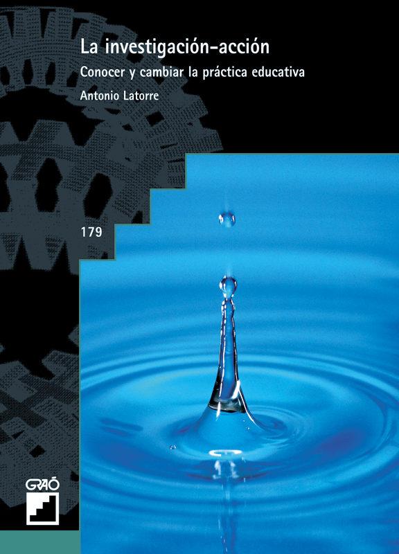 La Investigación-acción   por Antonio Latorre