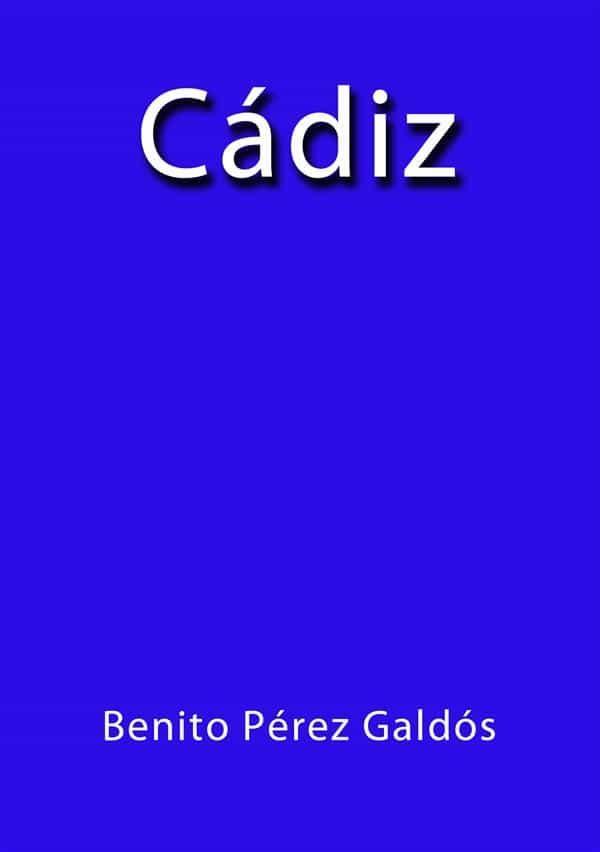 Cádiz   por Benito Pérez Galdós epub