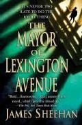 The Mayor Of Lexington Avenue por James Sheehan epub