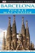 Barcelona: Pocket Mapa Guide (eyewitness Travel) por Vv.aa. Gratis