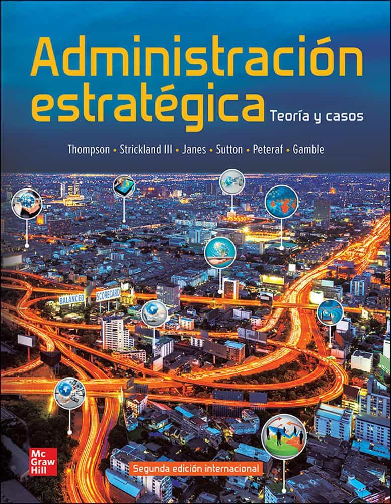 Administracion Estratégica Teorías Y Casos por Vv.aa