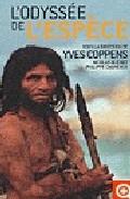 L Odyssee De L Espece por Nicolas Buchet;                                                                                                                                                                                                          Philippe Dagneaux epub