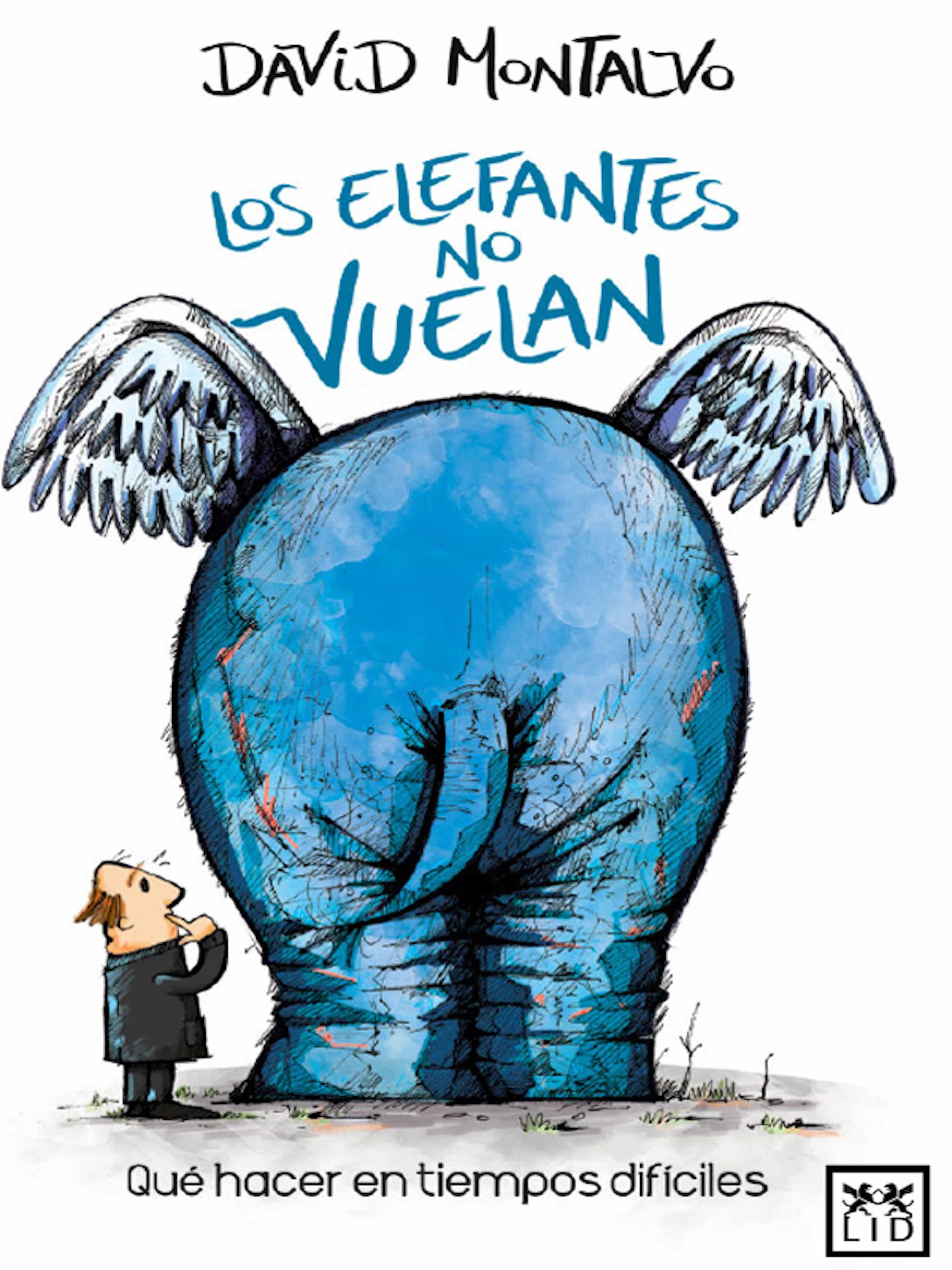 los elefantes no vuelan (ebook)-david montalvo-9786077610434