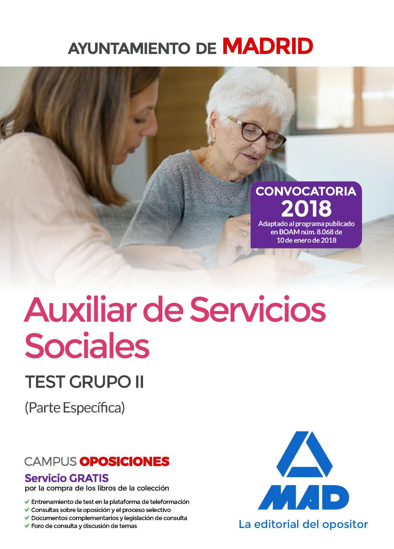 Auxiliar De Servicios Sociales Del Ayuntamiento De Madrid: Test Grupo Ii (parte Especifica) por Vv.aa.