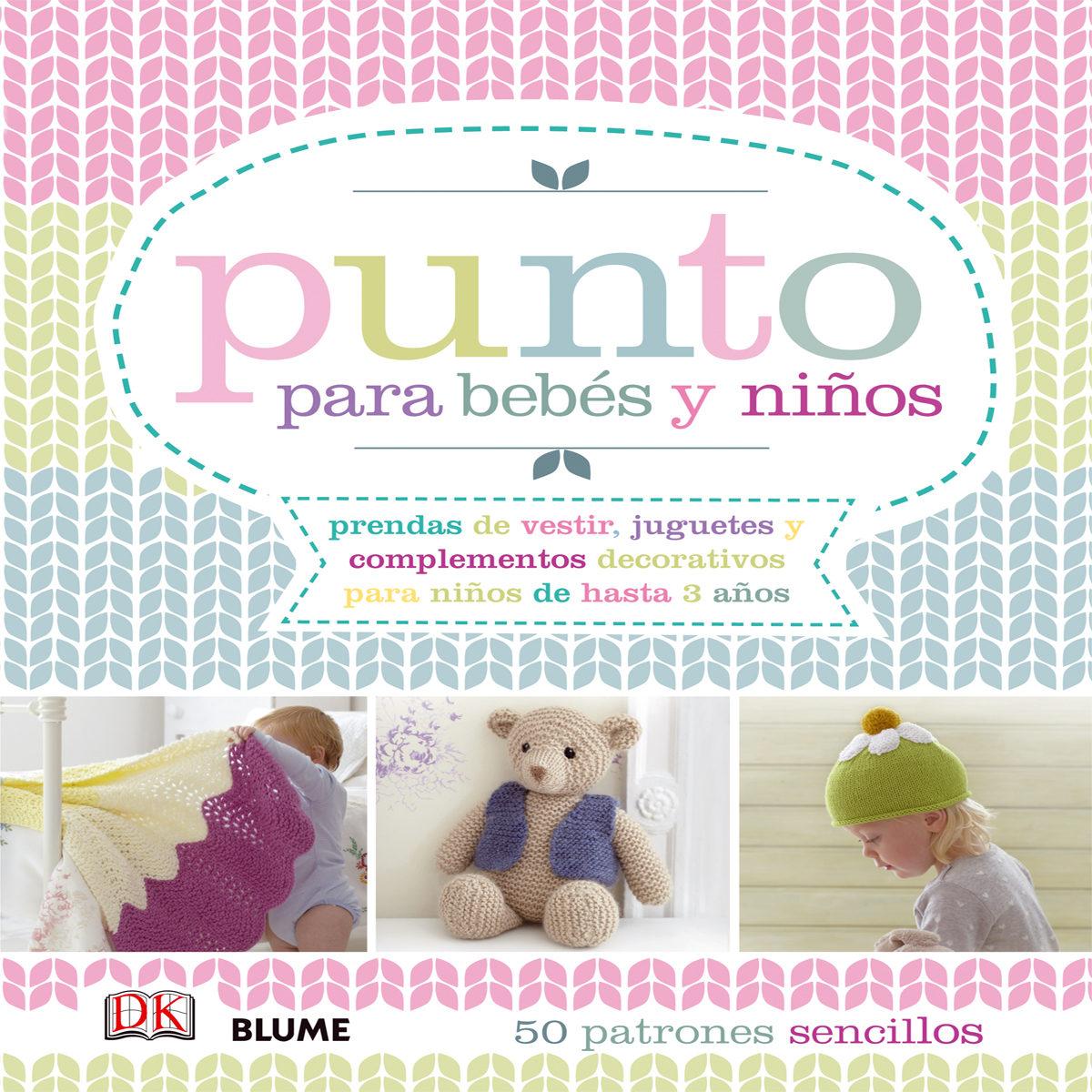 PE) PUNTO PARA BEBES Y NIÑOS | VV.AA. | Comprar libro 9788416138234
