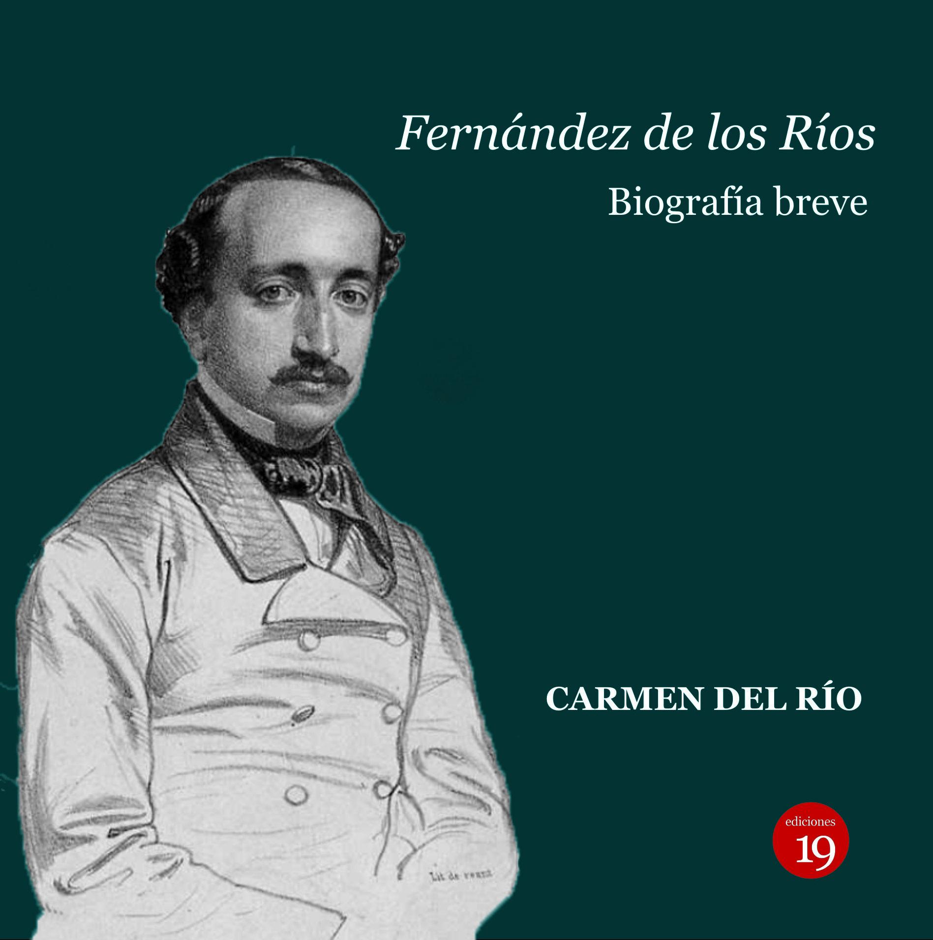 Ángel Fernández De Los Ríos. Biografía Breve,   por Carmen Del Rio epub