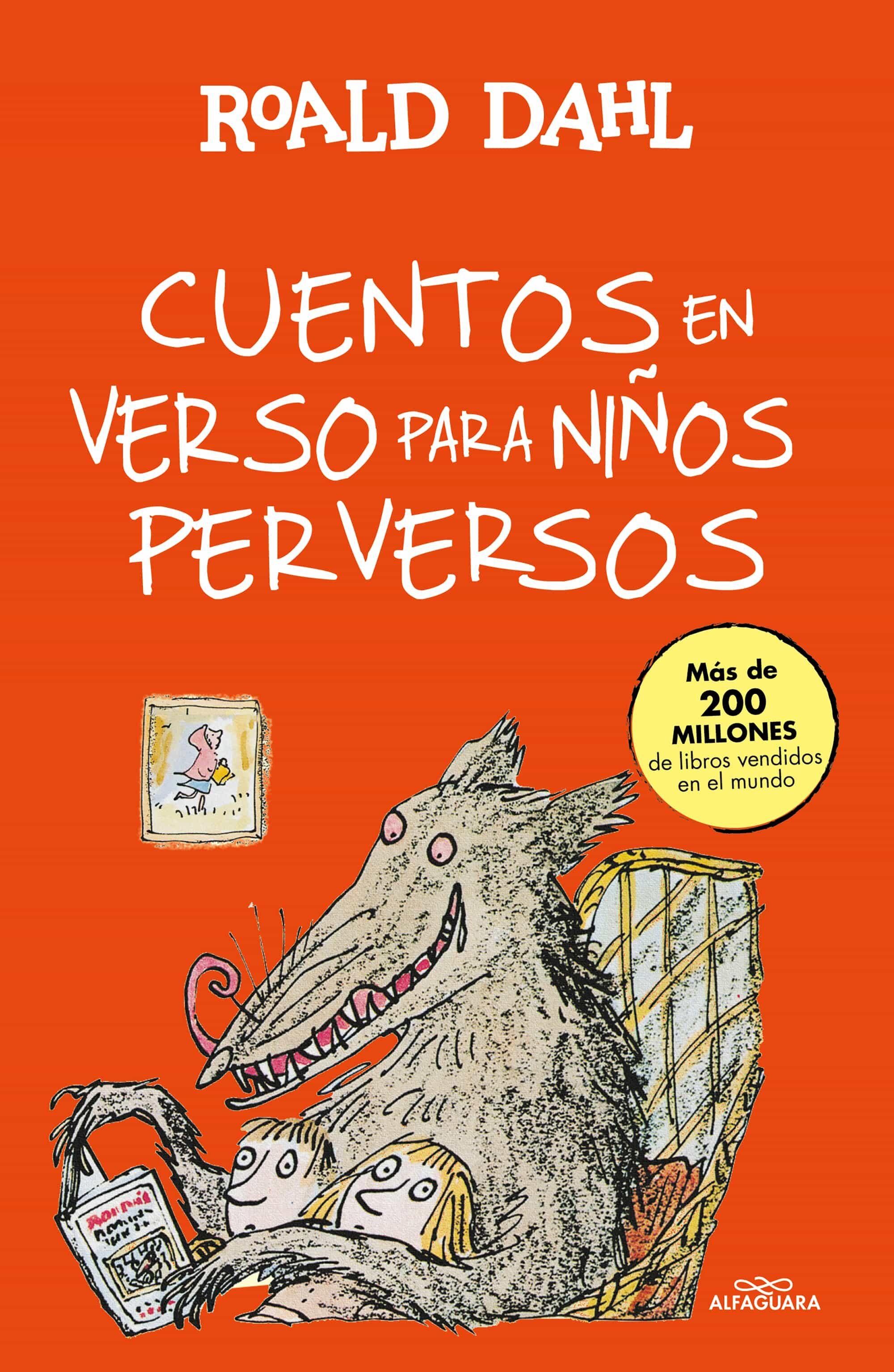 Cuentos En Verso Para Niños Perversos por Roald Dahl