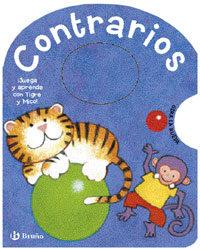 Contrarios: Juega Y Aprende Con Tigre Y Mico por Vv.aa. epub