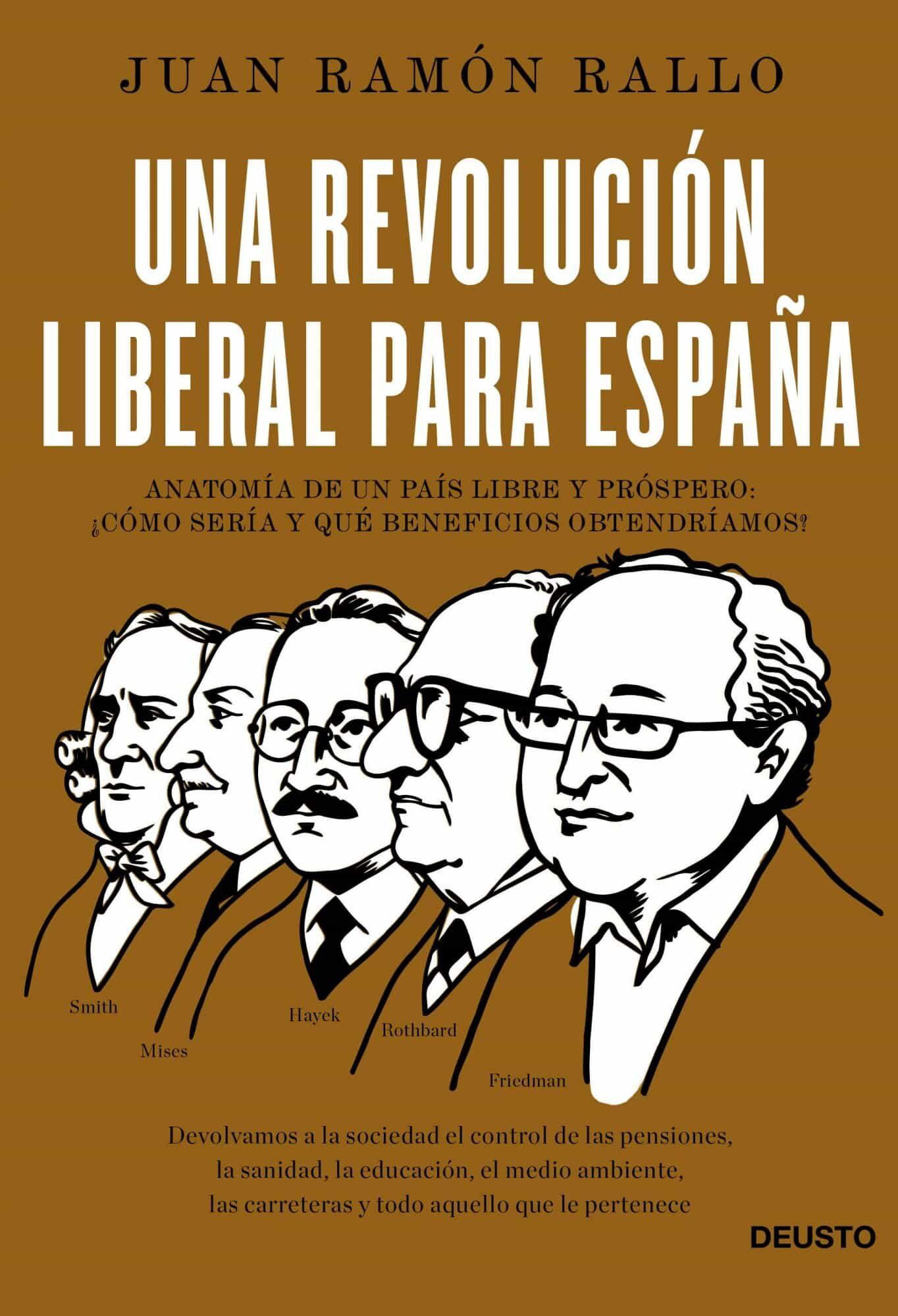 UNA REVOLUCION LIBERAL PARA ESPAÑA | JUAN RAMON RALLO | Comprar ...