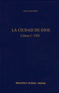 La Ciudad De Dios. Libros I-viii por Santo, Obispo De Hipona Agustin epub