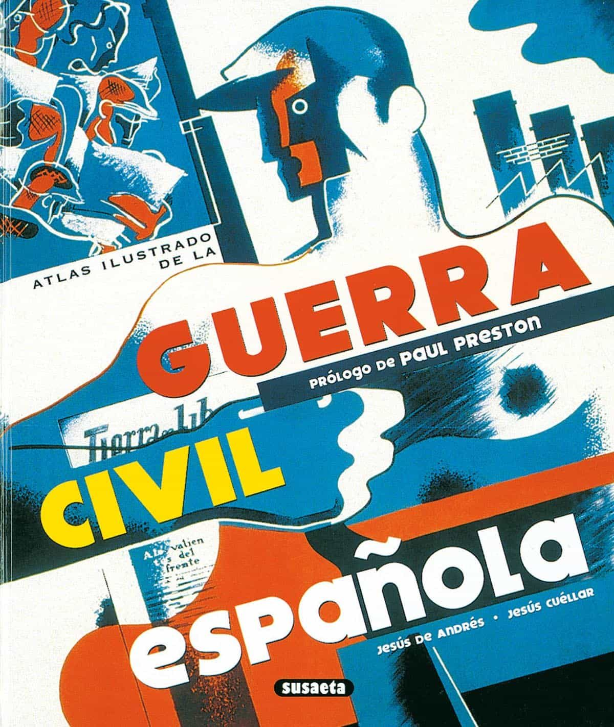 Atlas Ilustrado De La Guerra Civil Española por Paul Preston;                                                                                    Jesus De Andres epub