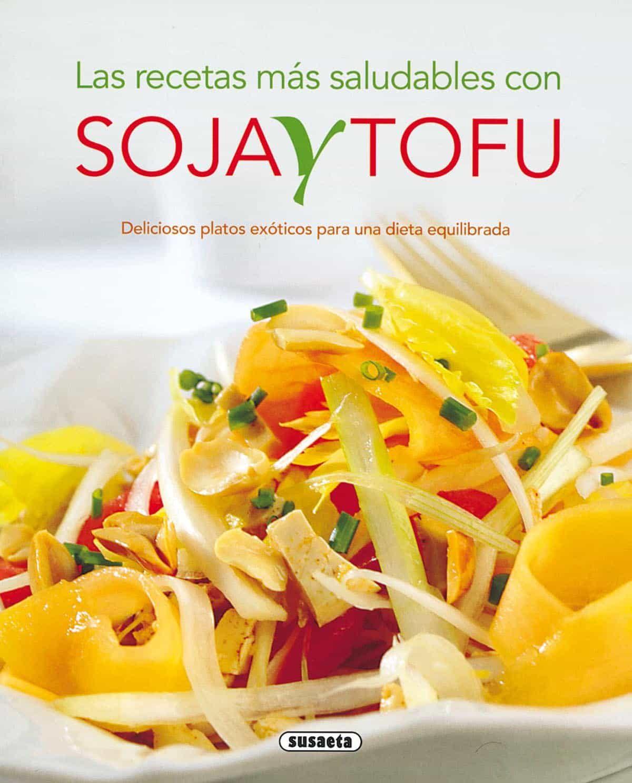 Recetas Con Soja Y Tofu por Vv.aa.