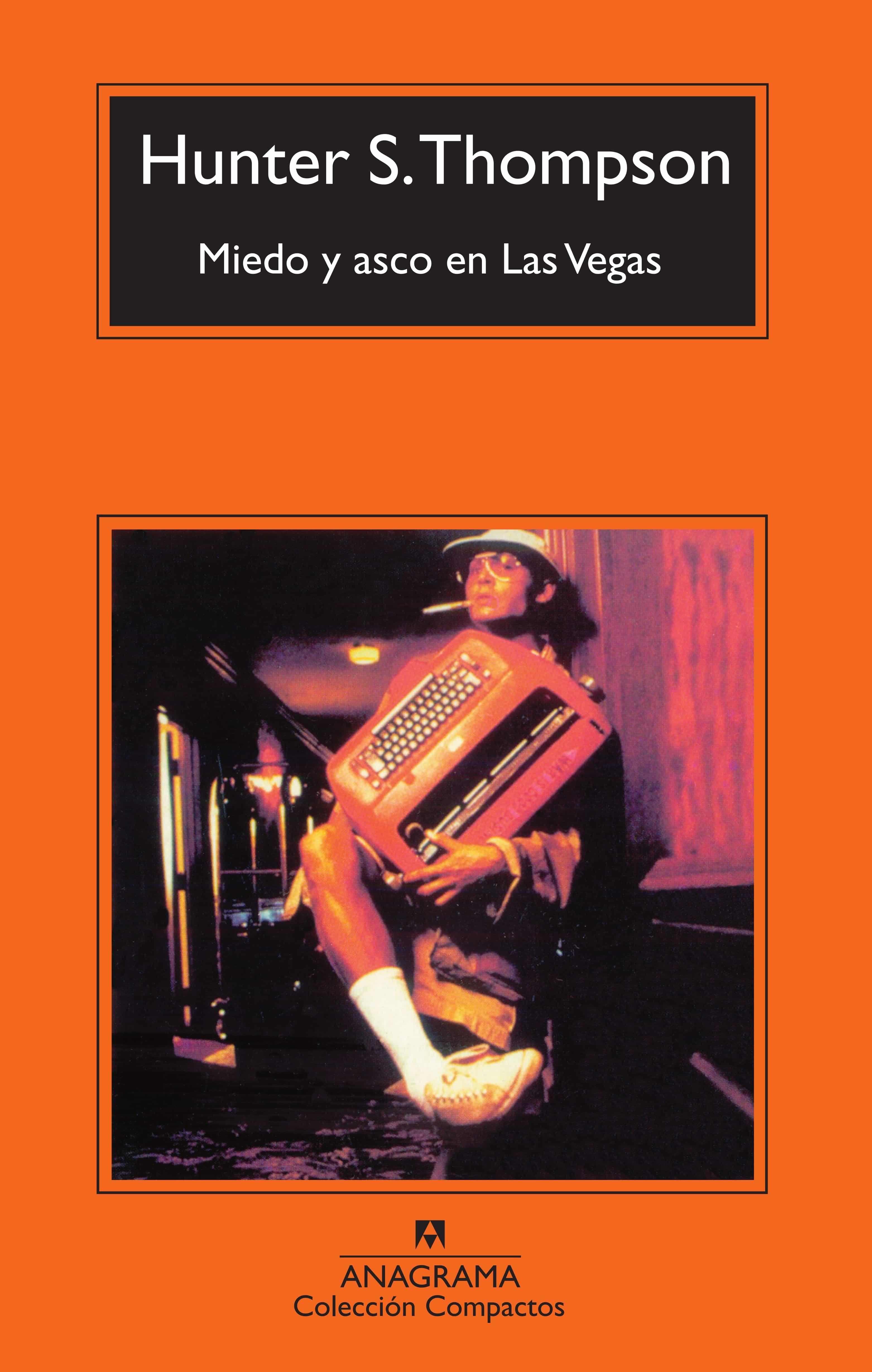 miedo y asco en las vegas (6ª ed.)-hunter s. thompson-9788433967534