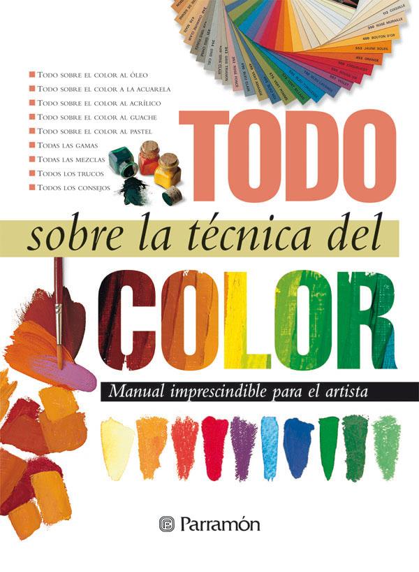 TODO SOBRE LA TECNICA DEL COLOR | VV.AA. | Comprar libro 9788434222434