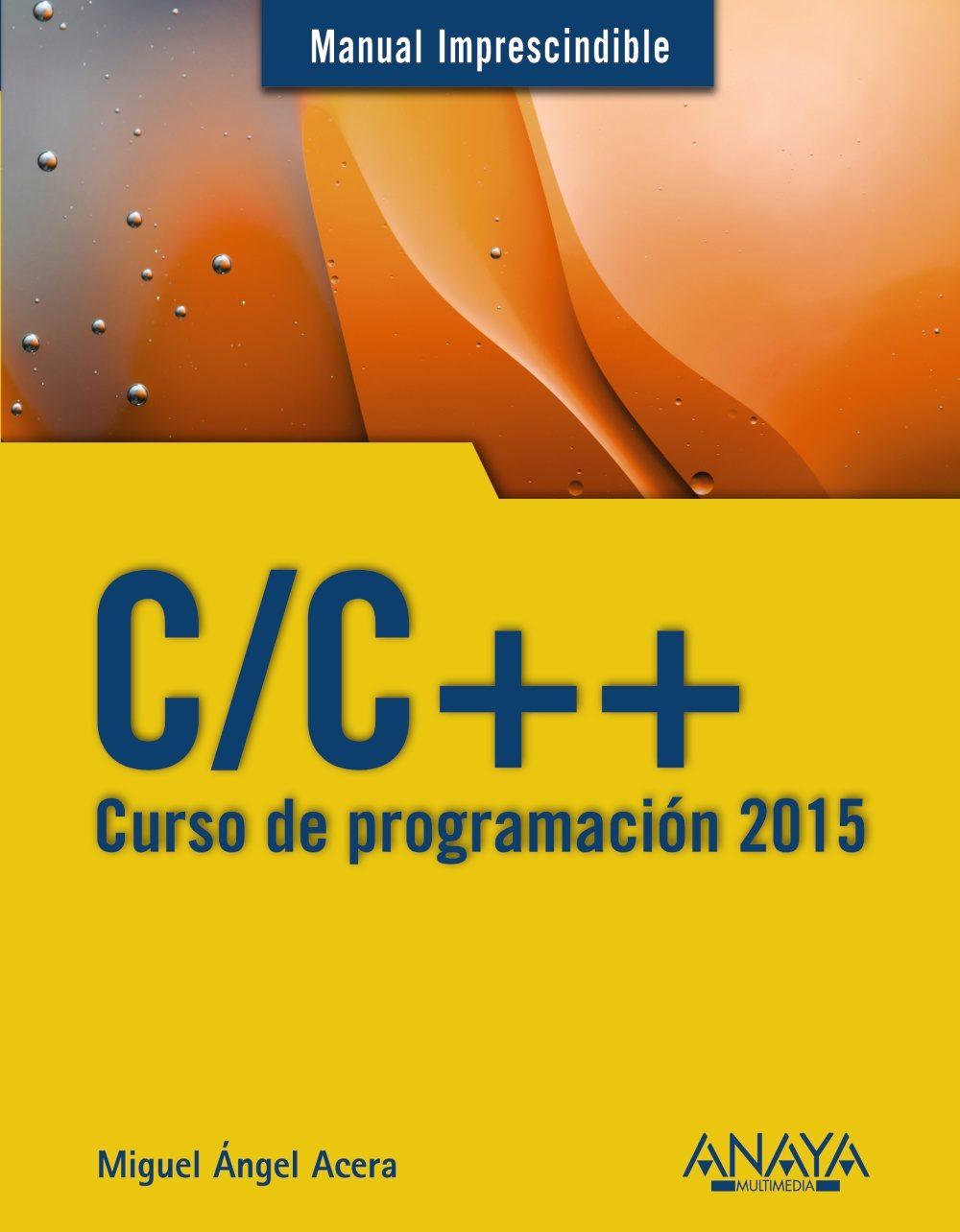 Resultado de imagen para Manual imprescindible C/C++: curso de programación 2015