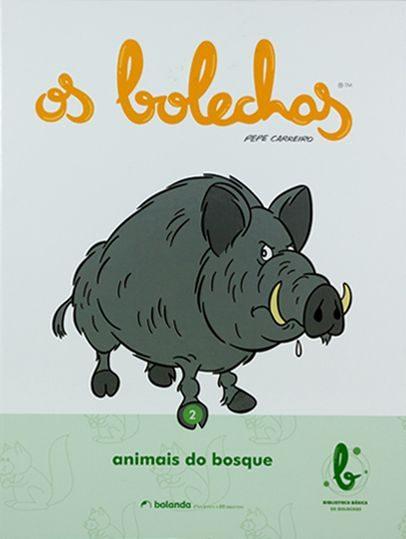 Os Bolechas 2. Os Animais Do Bosque por Pepe Carreiro epub