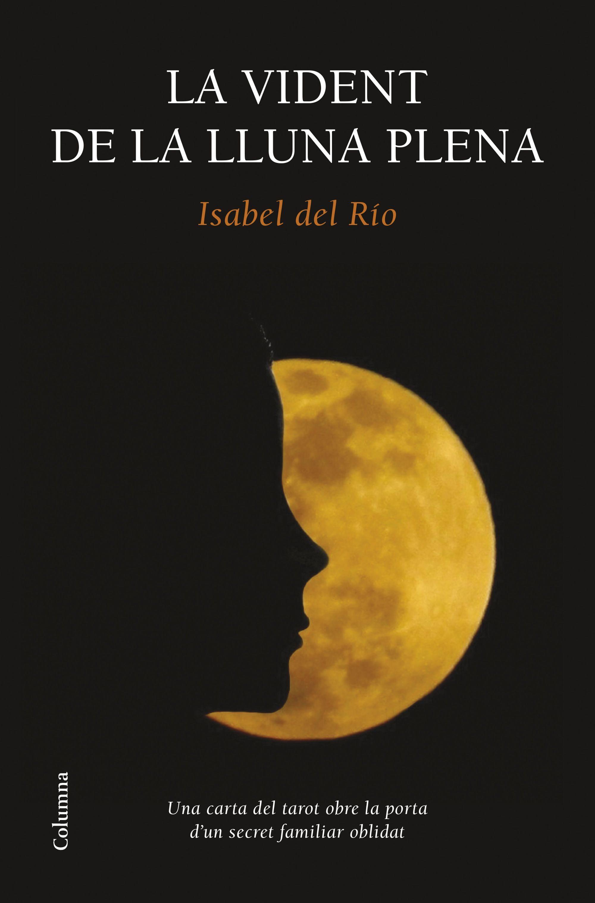 la vident de la lluna plena (ebook)-isabel del rio-9788466419734