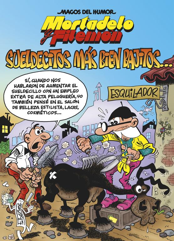 magos del humor nº 178: sueldecitos mas bien bajitos-francisco ibañez talavera-9788466657334