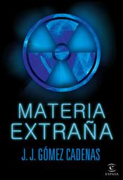Materia Extraña por Juan Jose Gomez Cadenas epub
