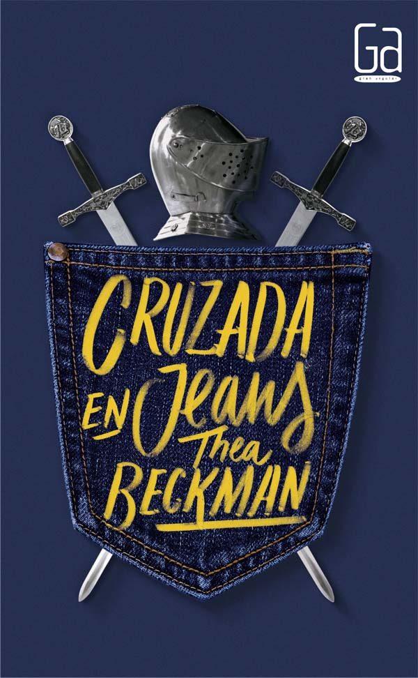 Resultado de imagen de Cruzada en jeans, Thea Beckman