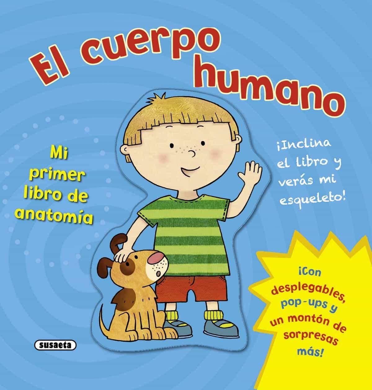 EL CUERPO HUMANO. MI PRIMER LIBRO DE ANATOMÍA | VV.AA. | Comprar ...