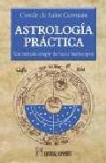 Astrologia Practica : Un Metodo Simple De Hacer Horoscopos por Saint Germain epub