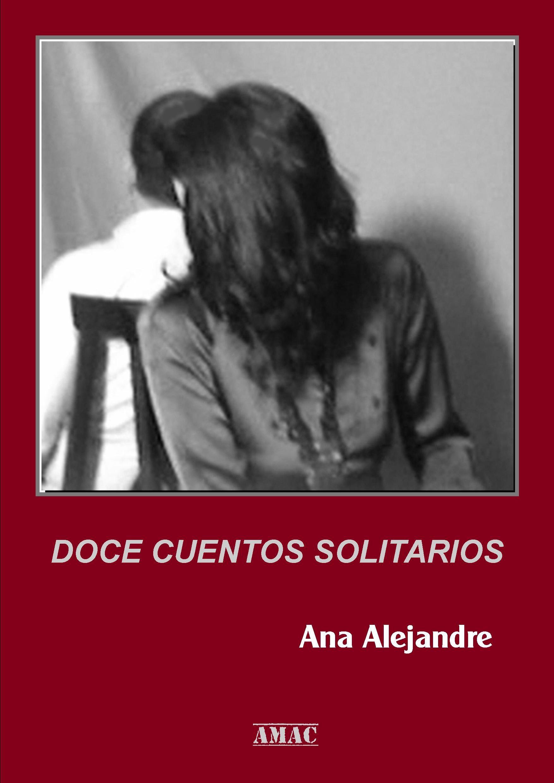 doce cuentos solitarios (ebook)-ana alejandre-9788483266434