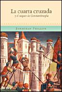 La Cuarta Cruzada Y El Saco De Constantinopla por Jonathan Phillips epub