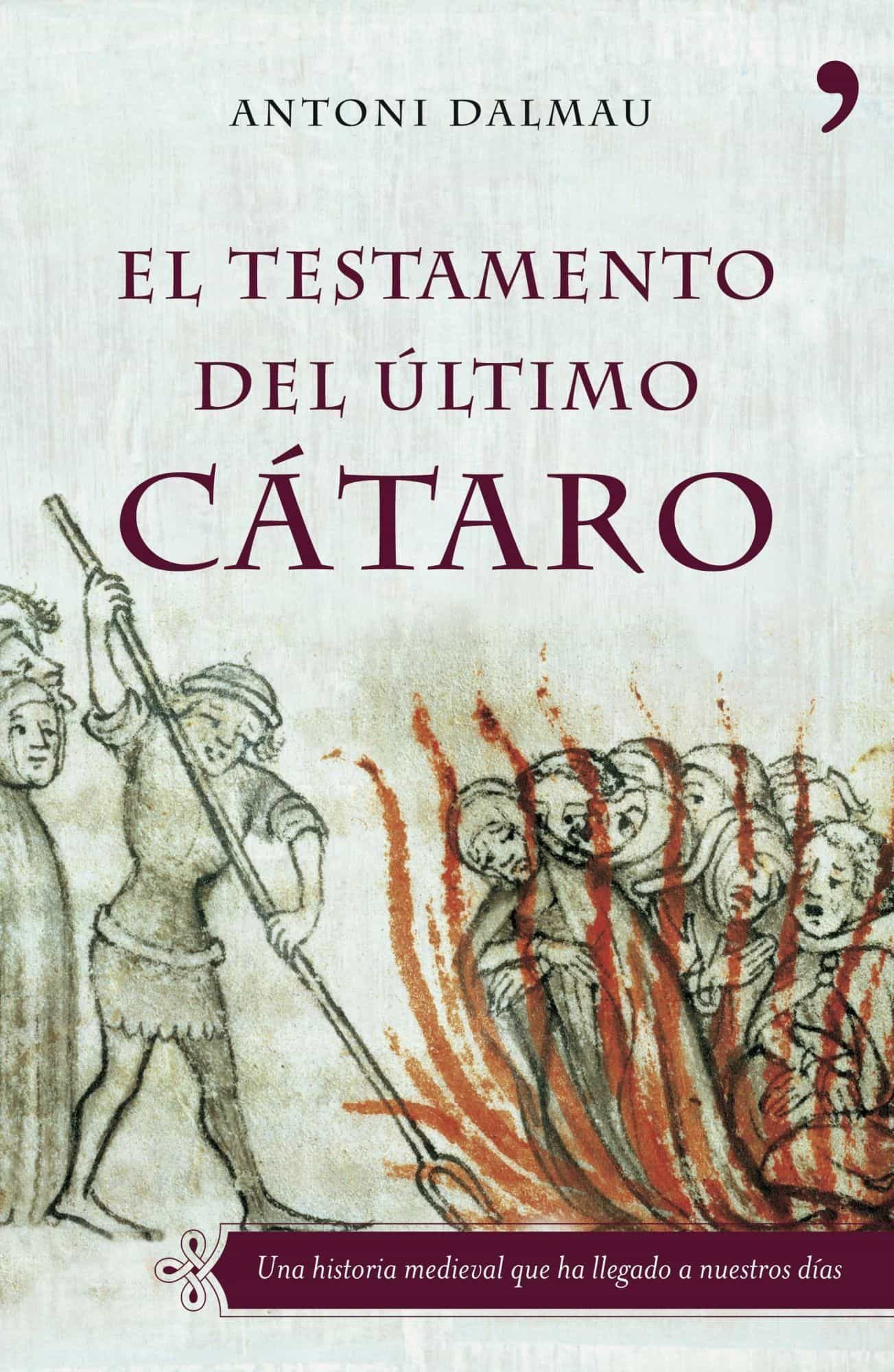 El Testamento Del Ultimo Cataro por Antoni Dalmau epub