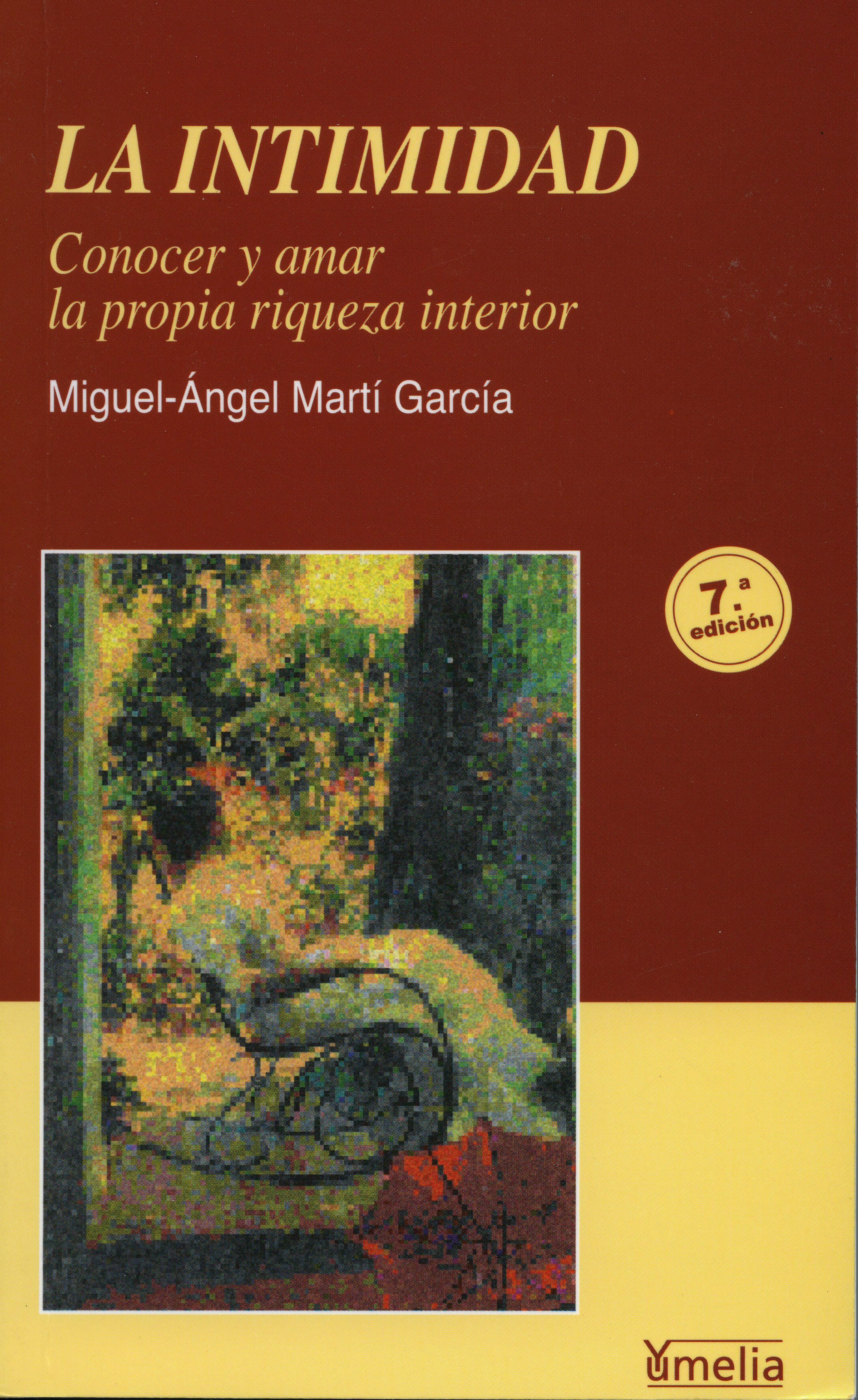 La Intimidad (6ª Ed.) por Miguel Angel Marti Garcia