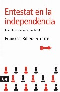 Entestat En La Independencia por Francesc Ribera epub
