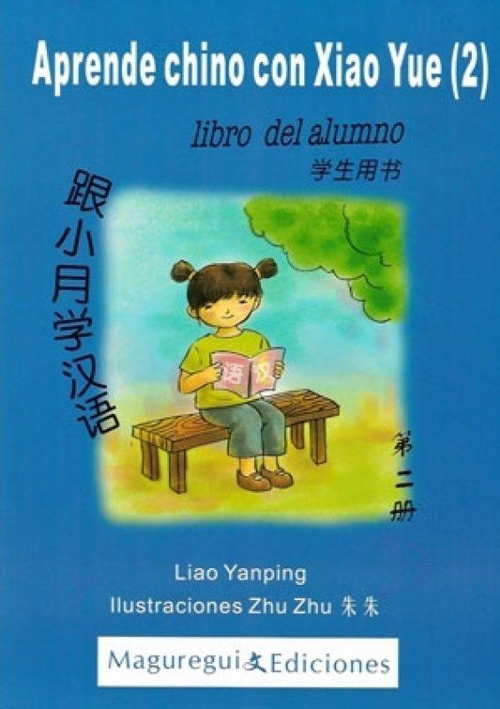 Aprende Chino Con Xiao Yue por Liao Yanping