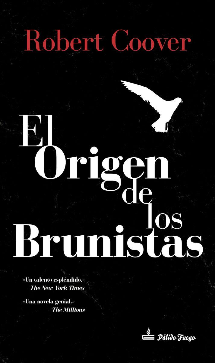 El Origen De Los Brunistas por Robert Coover