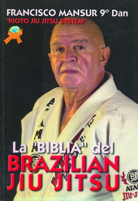 La Biblia Del Brazilian Jiu Jitsu por Francisco Mansur Gratis