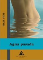 Agua Pasada por Pilar Sifas