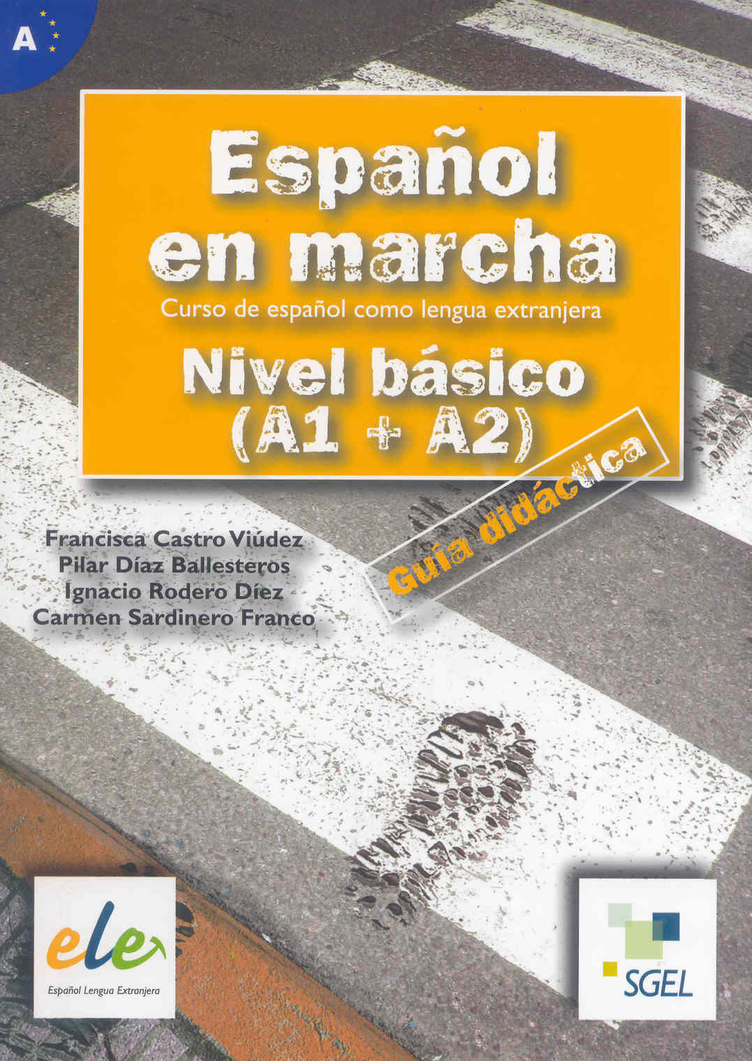 español en marcha: nivel basico (a1 + a2): guia didactica-francisca et al. castro viudez-9788497782234