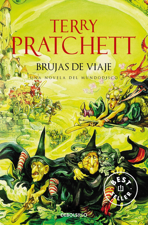 Brujas De Viaje (mundodisco 12 / Las Brujas 3) por Terry Pratchett