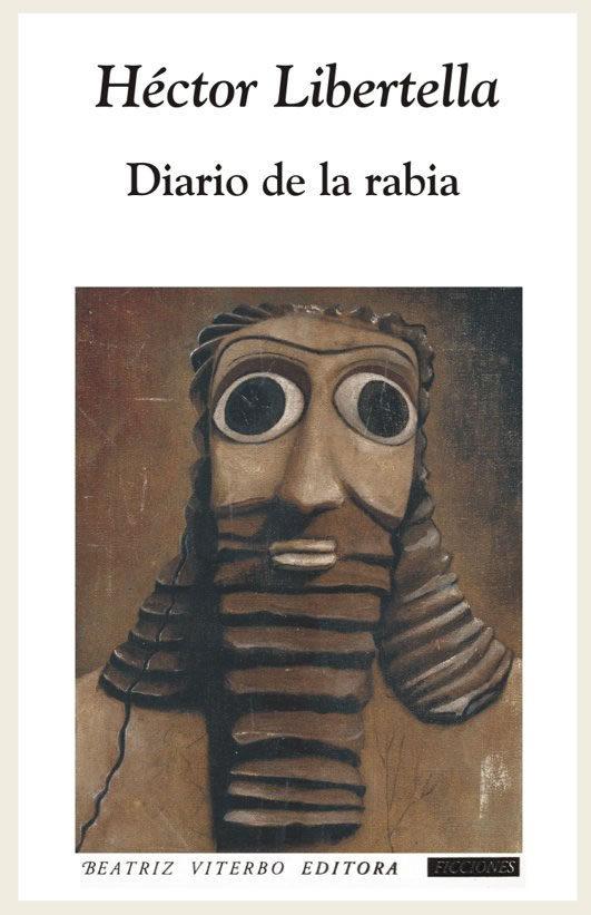 Diario De La Rabia por Hector Libertella epub