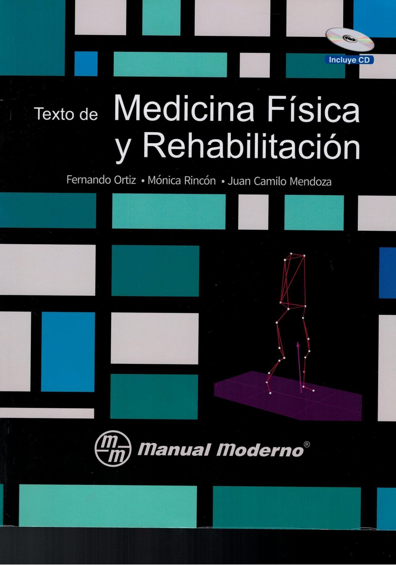 TEXTO DE MEDICINA FISICA Y REHABILITACION | FERNANDO ORTIZ | Comprar ...