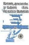 Pasado, Presente Y Futuro De Los Derechos Humanos por Vv.aa. epub