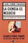 La Ciencia Es Un Negocio por Ricardo A. Ferraro Gratis