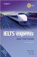 Ielts Express (upper Intermediate) Audio Cd S por Richard Hallows;                                                                                    Martin Lisboa epub