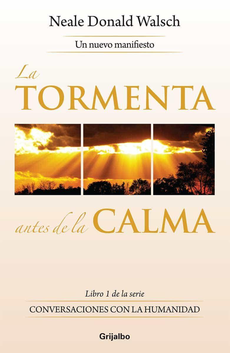 La Tormenta Antes De La Calma (ebook)neale Donald Walsch9786073117944