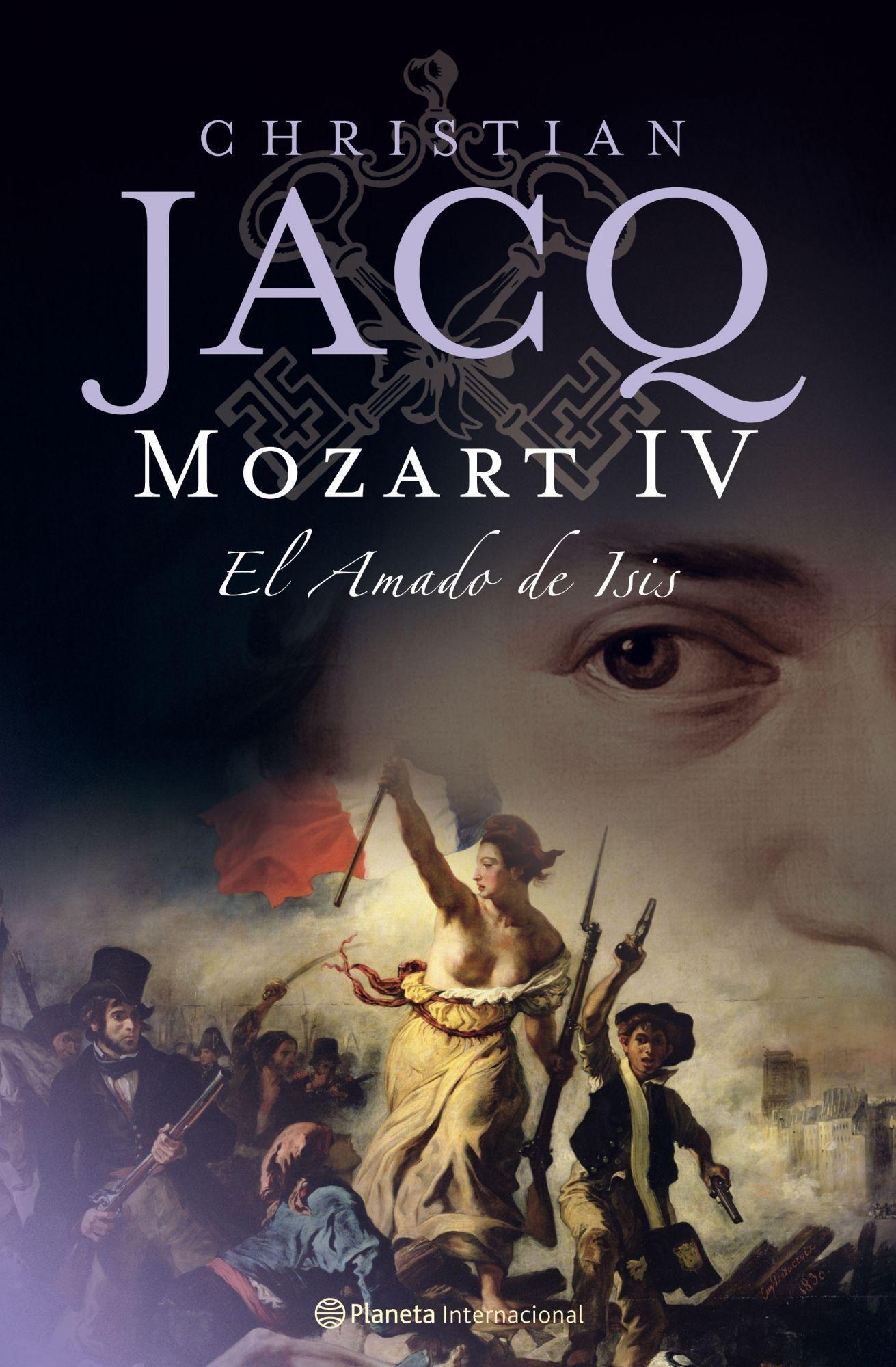 Mozart Iv: El Amado De Isis por Christian Jacq